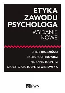 Chomikuj, ebook online Etyka zawodu psychologa. Wydanie nowe. Jerzy Brzeziński