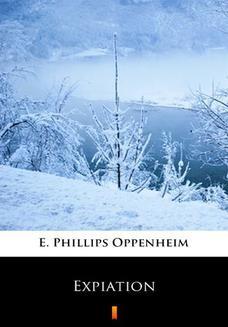 Chomikuj, ebook online Expiation. E. Phillips Oppenheim