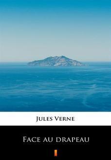 Chomikuj, ebook online Face au drapeau. Jules Verne