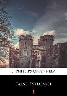 Chomikuj, ebook online False Evidence. E. Phillips Oppenheim