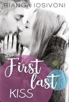 Chomikuj, ebook online First last kiss. Bianca Iosivoni