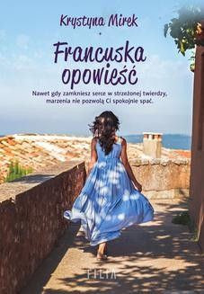 Chomikuj, ebook online Francuska opowieść. Krystyna Mirek