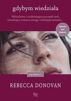 Chomikuj, ebook online Gdybym wiedziała. Rebecca Donovan