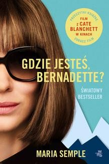 Chomikuj, ebook online Gdzie jesteś, Bernadette?. Maria Semple