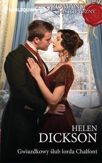 Chomikuj, ebook online Gwiazdkowy ślub lorda Chalfont. Helen Dickson