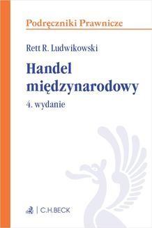 Chomikuj, ebook online Handel międzynarodowy. Wydanie 4. Rett R. Ludwikowski