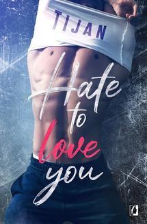 Chomikuj, ebook online Hate to love you. Tijan Meyer