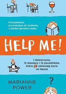 Chomikuj, pobierz ebook online Help Me!. Marianne Power