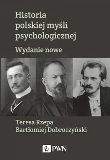 Chomikuj, ebook online Historia polskiej myśli psychologicznej. Wydanie nowe. Teresa Rzepa