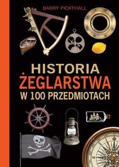 Chomikuj, ebook online Historia żeglarstwa w 100 przedmiotach. Barry Pickthall