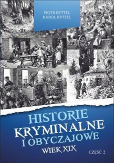 Ebook Historie kryminalne i obyczajowe. Wiek XIX Część. II pdf