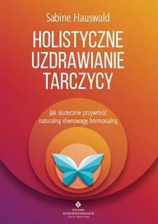 Ebook Holistyczne uzdrawianie tarczycy pdf