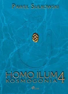 Ebook Homo Ilum 4. Kosmogonia pdf