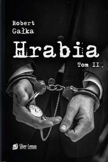 Chomikuj, ebook online Hrabia tom II Amor ad mortem. Robert Gałka
