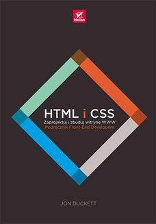 Chomikuj, pobierz ebook online HTML i CSS. Zaprojektuj i zbuduj witrynę WWW. Podręcznik Front-End Developera. Jon Duckett