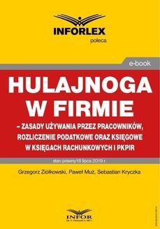Ebook Hulajnoga w firmie – zasady używania przez pracowników, rozliczenie podatkowe oraz księgowe w księgach rachunkowych i pkpir pdf