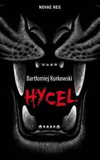 Chomikuj, ebook online Hycel. Bartłomiej Kurkowski