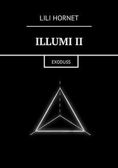 Chomikuj, ebook online Illumi II. Lili Hornet null
