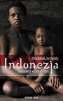 Ebook Indonezja. Ludożercy wczoraj i dziś pdf