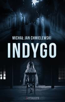 Chomikuj, ebook online Indygo. Michał Chmielewski