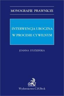 Chomikuj, ebook online Interwencja uboczna w procesie cywilnym. Joanna Studzińska