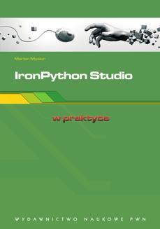 Chomikuj, ebook online IronPython Studio. W praktyce. Marian Mysior