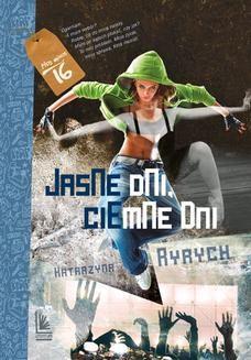 Chomikuj, ebook online Jasne dni, ciemne dni. Katarzyna Ryrych