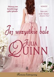 Chomikuj, ebook online Jej wszystkie bale. Julia Quinn