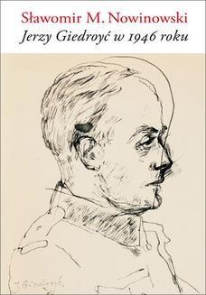 Chomikuj, ebook online Jerzy Giedroyć w 1946 roku. Sławomir M. Nowinowski