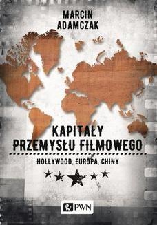 Ebook Kapitały przemysłu filmowego pdf
