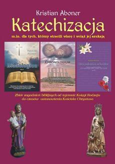 Chomikuj, pobierz ebook online Katechizacja. Kristian Aboner