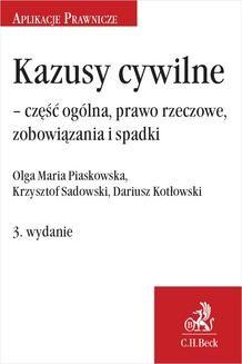 Ebook Kazusy cywilne – część ogólna prawo rzeczowe zobowiązania i spadki. Wydanie 3 pdf