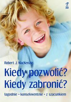 Ebook Kiedy pozwolić? Kiedy zabronić? pdf
