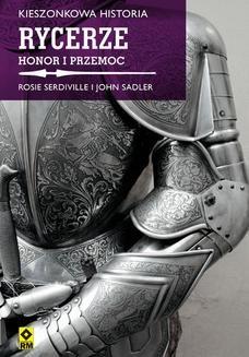 Ebook Kieszonkowa historia. Rycerze pdf