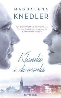 Chomikuj, ebook online Klamki i dzwonki. Magdalena Knedler
