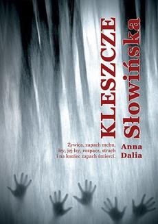 Chomikuj, ebook online Kleszcze. Anna Dalia Słowińska