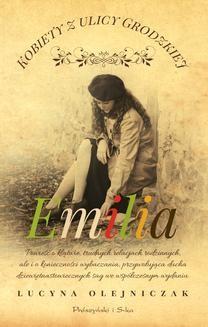 Ebook Kobiety z ulicy Grodzkiej. Emilia pdf