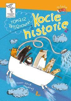 Chomikuj, ebook online Kocie Historie. Tomasz Trojanowski