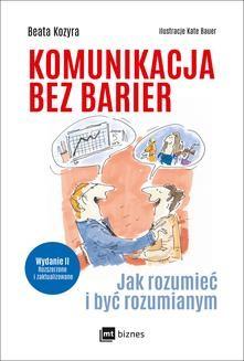 Chomikuj, ebook online Komunikacja bez barier (Wydanie II rozszerzone i zaktualizowane). Beata Kozyra