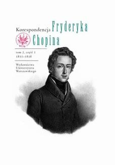 Ebook Korespondencja Fryderyka Chopina 1831-1838. Tom 2, część 1 pdf