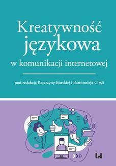 Chomikuj, ebook online Kreatywność językowa w komunikacji internetowej. Katarzyna Burska