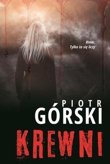 Chomikuj, ebook online Krewni. Piotr Górski