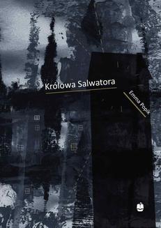 Chomikuj, ebook online Królowa Salwatora. Emma Popik
