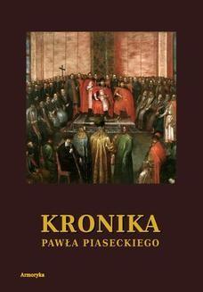 Chomikuj, ebook online Kronika Pawła Piaseckiego Biskupa Przemyskiego. Paweł Piasecki