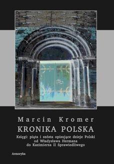 Chomikuj, ebook online Kronika polska Marcina Kromera, tom 2. Marcin Kromer