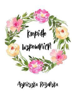 Chomikuj, ebook online Kropidło wspomnień. Agnieszka Różańska