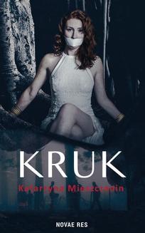 Chomikuj, ebook online Kruk. Katarzyna Mieszczanin
