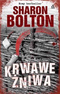 Chomikuj, ebook online Krwawe żniwa. Sharon Bolton