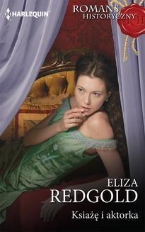 Chomikuj, ebook online Ksiażę i aktorka. Eliza Redgold