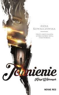 Chomikuj, ebook online Księgi Wybranych. Tchnienie. Anna Kowalczewska